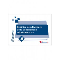 REGISTRE DES DECISIONS DE LA COMMISSION ADMINISTRATIVE (A004)