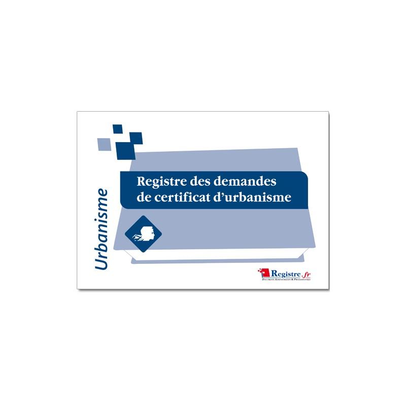 REGISTRE DES DEMANDES DE CERTIFICAT D'URBANISME (A027)