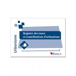 REGISTRE DES TAXES ET CONTRIBUTIONS D'URBANISME (A032)