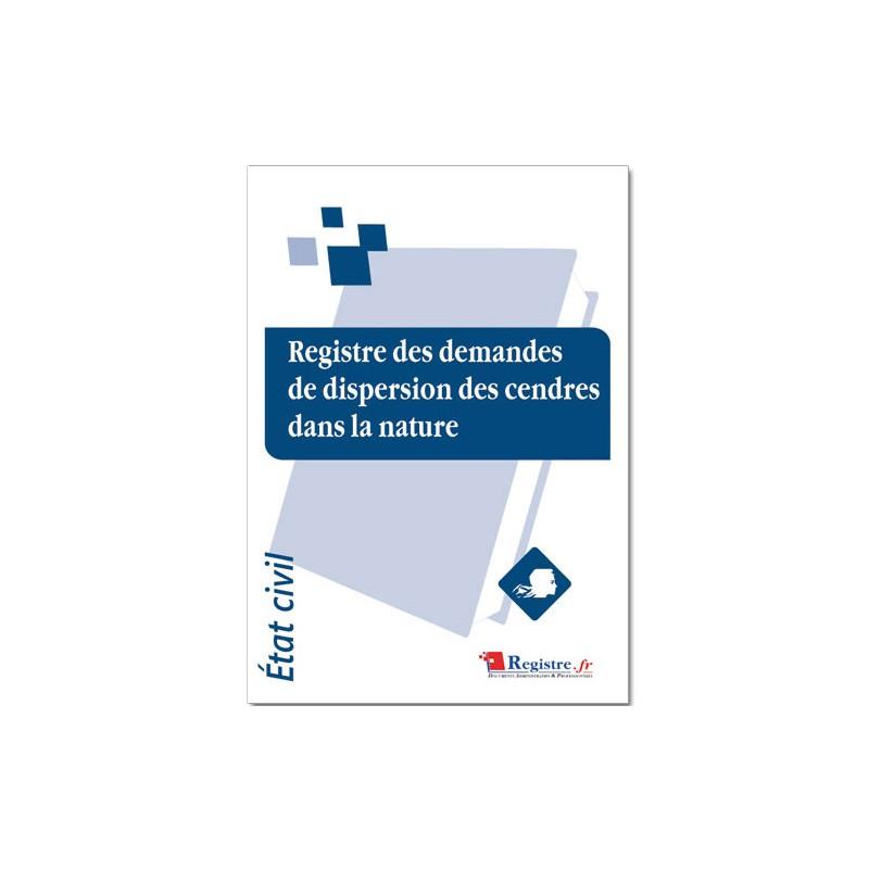 REGISTRE DES DEMANDES DE DISPERSION DES CENDRES DANS LA NATURE (A039)