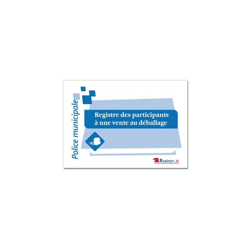 REGISTRE DES PARTICIPANTS A UNE VENTE AU DEBALLAGE (A050)