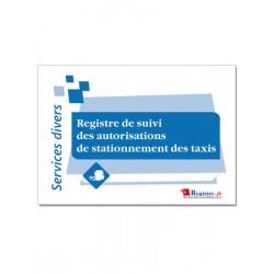 REGISTRE DE SUIVI DES AUTORISATIONS DE STATIONNEMENT DES TAXIS (A062)