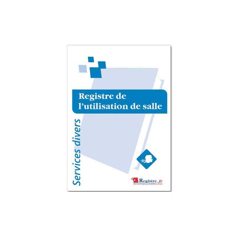 REGISTRE OBLIGATOIRE DE L'UTILISATION DE SALLE (A064)