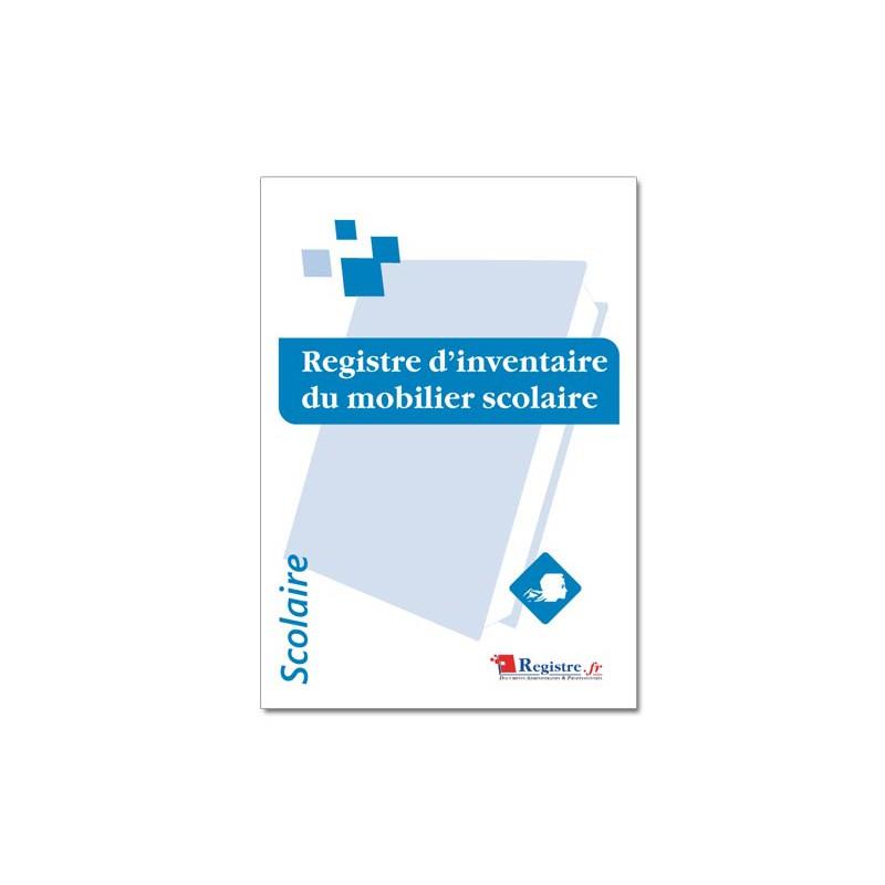 REGISTRE D'INVENTAIRE DU MOBILIER SCOLAIRE (A071)