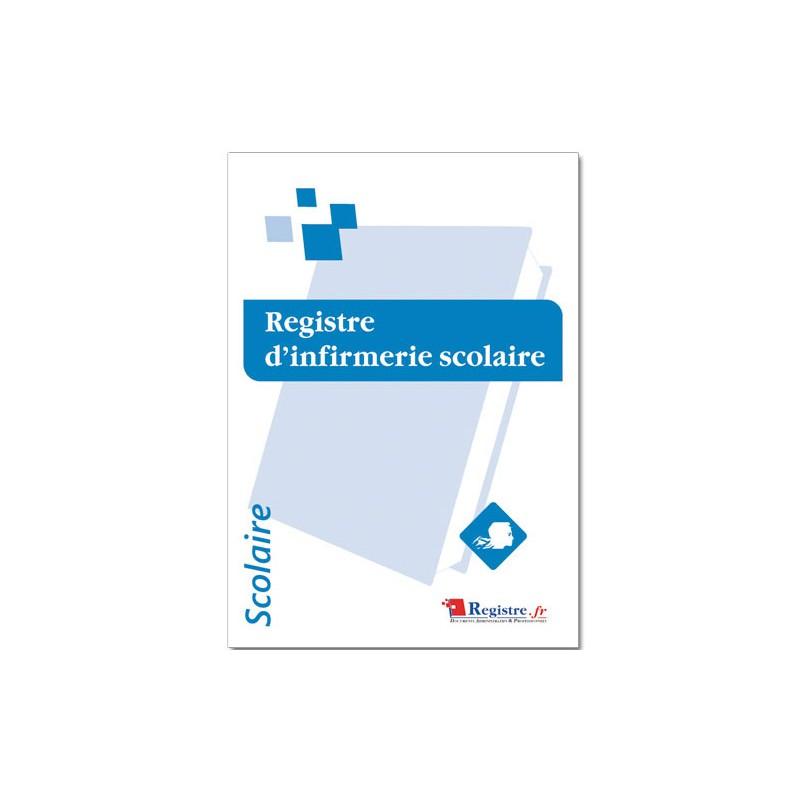 REGISTRE D'INFIRMERIE SCOLAIRE (A074)