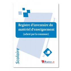 REGISTRE D'INVENTAIRE DU MATERIEL D'ENSEIGNEMENT (A075)