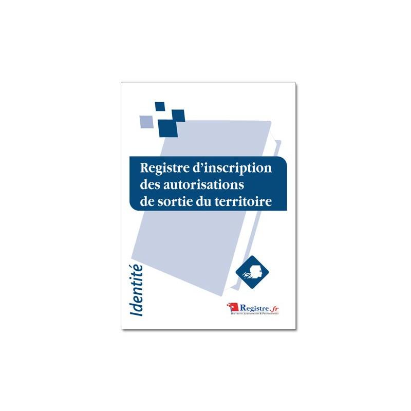 REGISTRE D'INSCRIPTION DES AUTORISATIONS DE SORTIE DE TERRITOIRE (A088)
