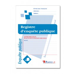 REGISTRE D'ENQUETE PUBLIQUE - EXPROPRIATION PLAN D'OCCUPATION DES SOLS (A096)