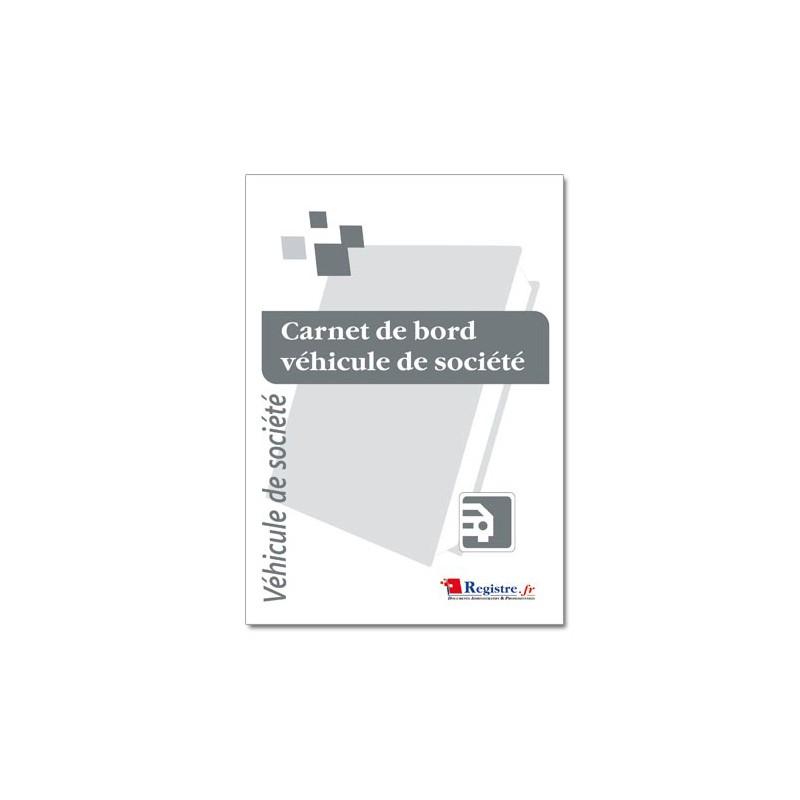 REGISTRE OBLIGATOIRE : CARNET DE BORD VEHICULE DE SOCIETE (M001)
