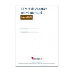 CARNET DE CHANTIER RELEVE MENSUEL SPECIAL BTP (M013)