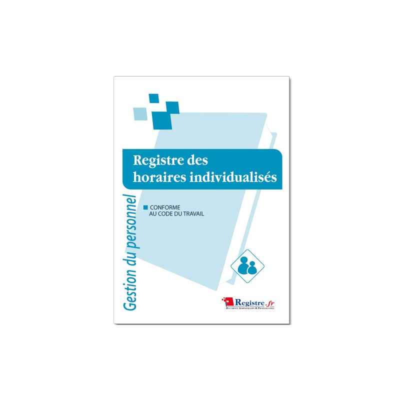 GESTION DU PERSONNEL : REGISTRE DES HORAIRES INDIVIDUALISES (M014)