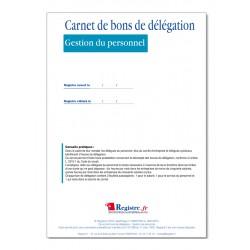 GESTION DU PERSONNEL : CARNET DE BONS DE DELEGATION (M022)