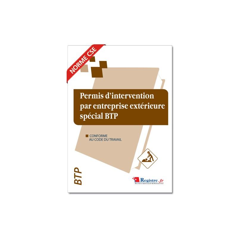 PERMIS D'INTERVENTION PAR UNE ENTREPRISE EXTERIEURE SPECIAL BTP (M023)