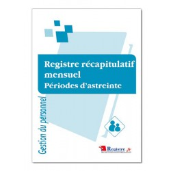 REGISTRE RECAPITULATIF MENSUEL PERIODES D'ASTREINTE (M037)