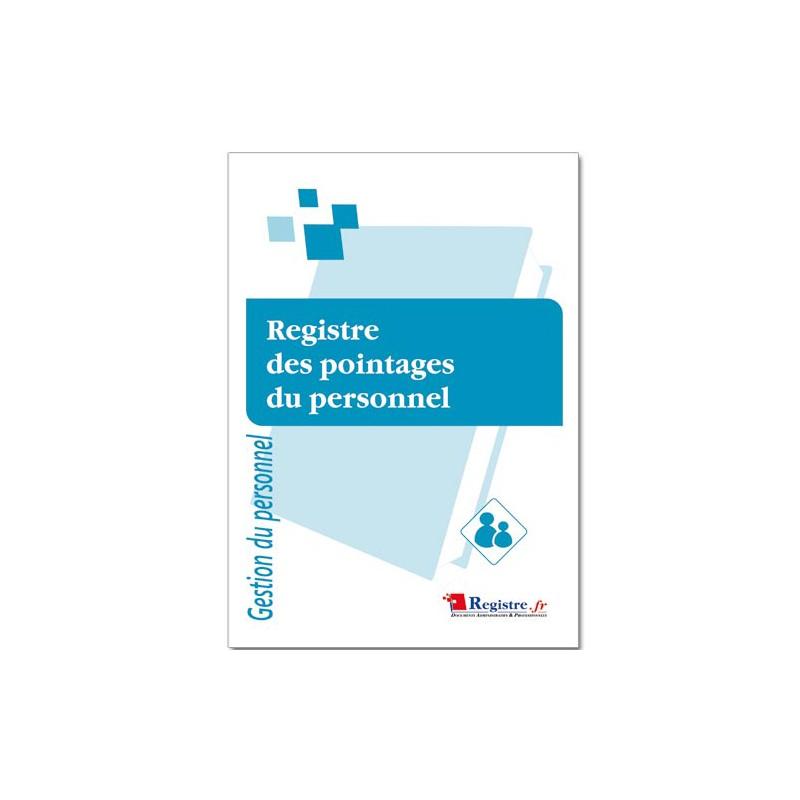 REGISTRE OBLIGATOIRE DES POINTAGES DU PERSONNEL (M043)