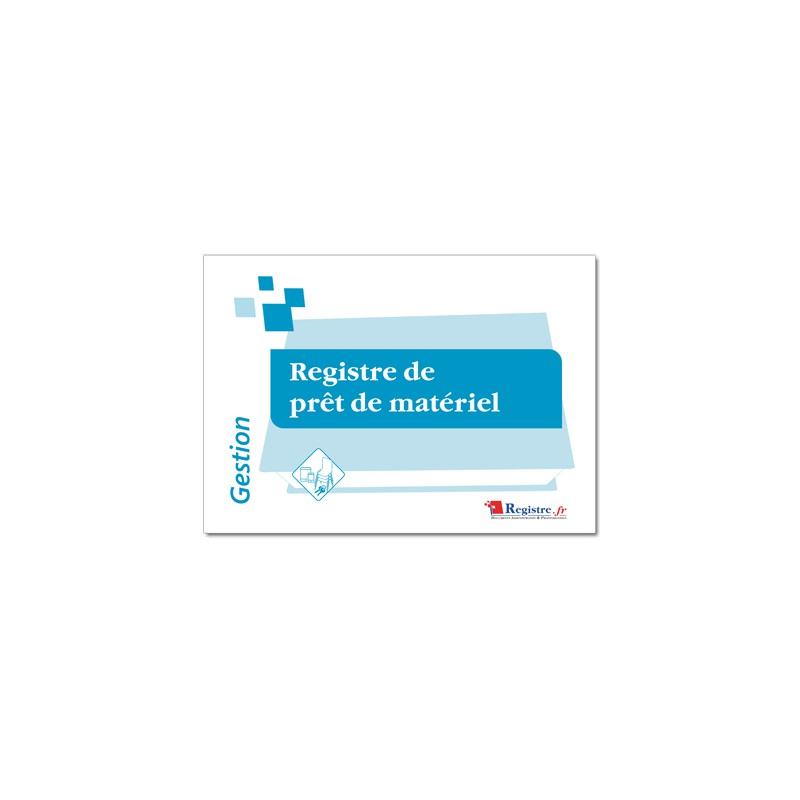 REGISTRE DE PRT DE MATERIEL (M062)