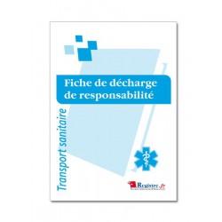 FICHE DE DECHARGE DE RESPONSABILITE - TRANSPORT SANITAIRE (M076)