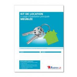 KIT DE LOCATION à USAGE D'HABITATION PRINCIPALE MEUBLEE