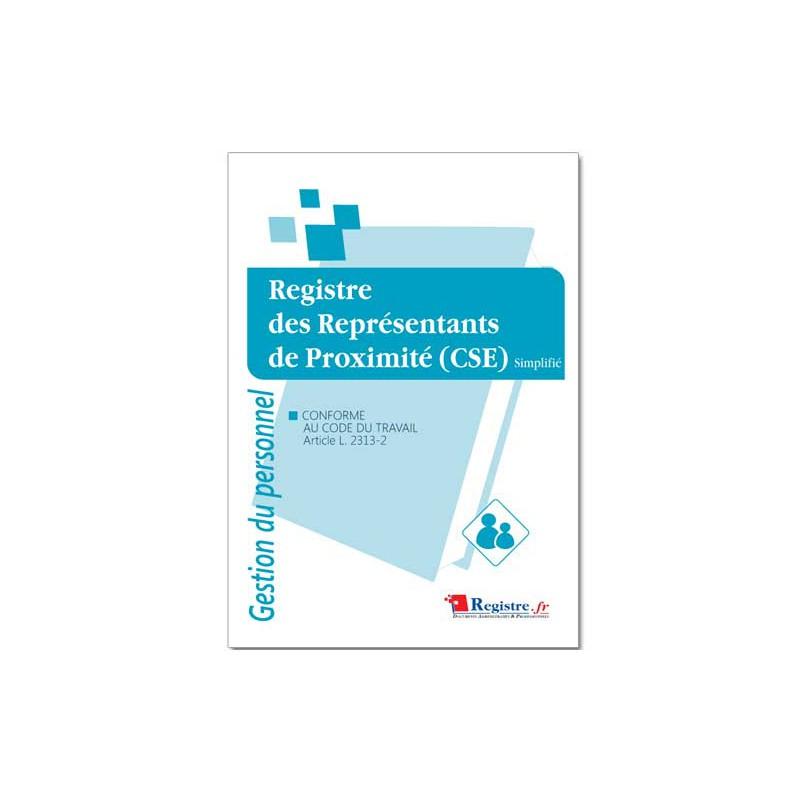 REGISTRE DES REPRESENTANTS DE PROXIMITE CSE (M107)