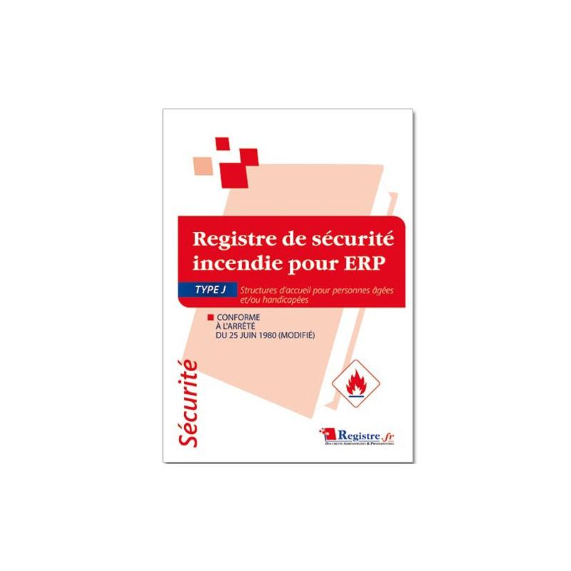 REGISTRE DE SECURITE INCENDIE POUR ERP TYPE J (P003)