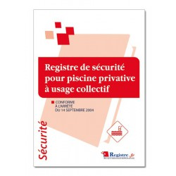 REGISTRE DE SECURITE POUR PISCINE PRIVATIVE A USAGE COLLECTIF (P012)