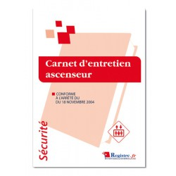 REGISTRE DE SECURITE - CARNET D'ENTRETIEN ASCENSEUR (P018)