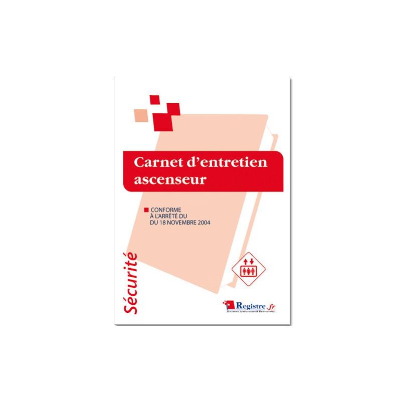 REGISTRE DE SECURITE - CARNET D'ENTRETIEN ASCENSEUR (P018)