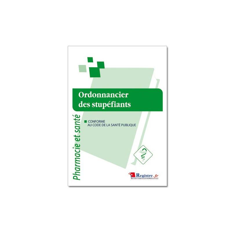 ORDONNANCIER DES STUPEFIANTS (P026)