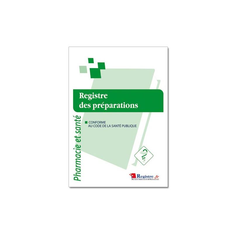 REGISTRE DES PREPARATIONS (P028)