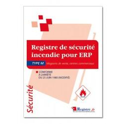 REGISTRE DE SECURITE INCENDIE POUR ERP TYPE M (P036)