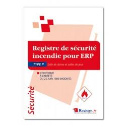 REGISTRE DE SECURITE INCENDIE POUR ERP TYPE P (P039)