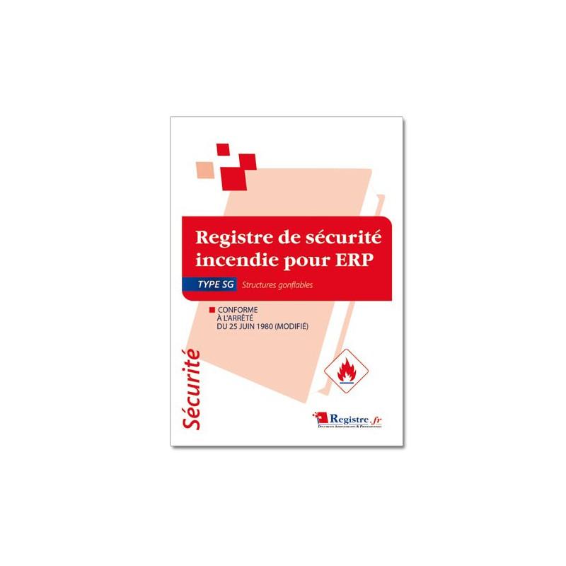 REGISTRE DE SECURITE INCENDIE POUR ERP TYPE SG (P049)