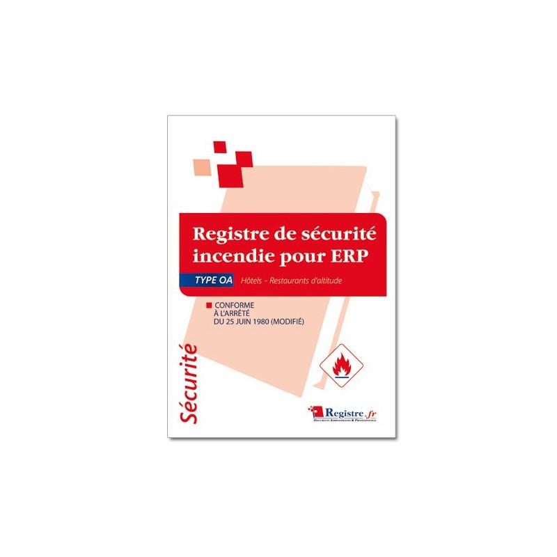 REGISTRE DE SECURITE INCENDIE POUR ERP TYPE OA (P050)