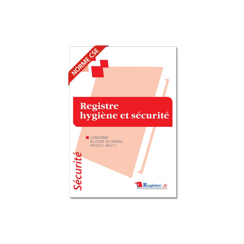 REGISTRE HYGIENE ET SECURITE (P062)