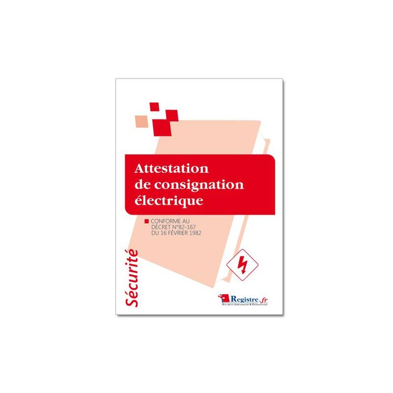 ATTESTATION DE CONSIGNATION ELECTRIQUE (P065)