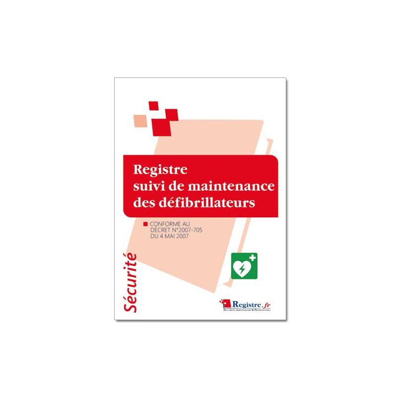 REGISTRE SUIVI DE MAINTENANCE DES DEFIBRILLATEURS (P066)