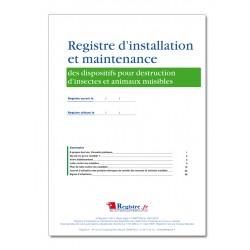 REGISTRE D'INSTALLATION ET MAINTENANCE DISPOSITIFS POUR DESTRUCTION INSECTES ET ANIMAUX NUISIBLES (P067)