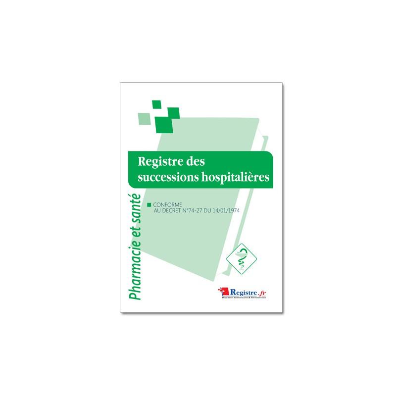 REGISTRE DES SUCCESSIONS HOSPITALIERES (P072)