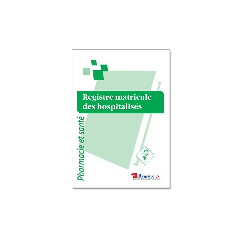 REGISTRE MATRICULE DES HOSPITALISES (P074)