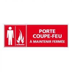Signalisation d'incendie - Porte coupe feu - A maintenir fermée