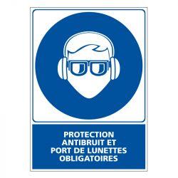 Signalisation d'obligation - Protection anti bruit et port des lunettes obligatoire