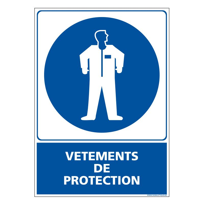 Signalisation d'obligation - Vêtements de protection obligatoire