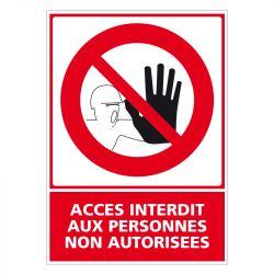 Signalisation d'interdiction - Accès interdit aux personnes non autorisées