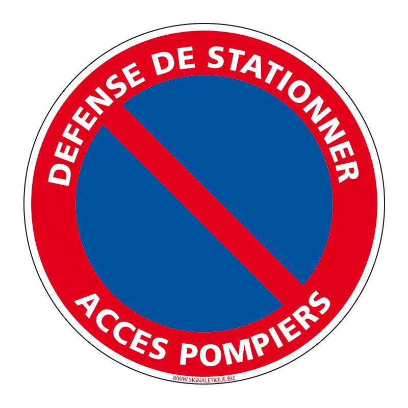 Signalisation de parking / stationnement - Défense de stationner - Accès pompiers