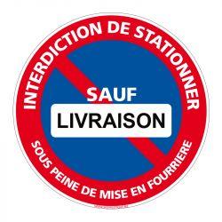 Signalisation de parking / stationnement - Interdiction de stationner sauf livraison