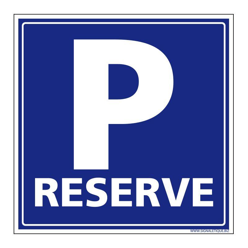Signalisation de parking / stationnement - Parking réservé
