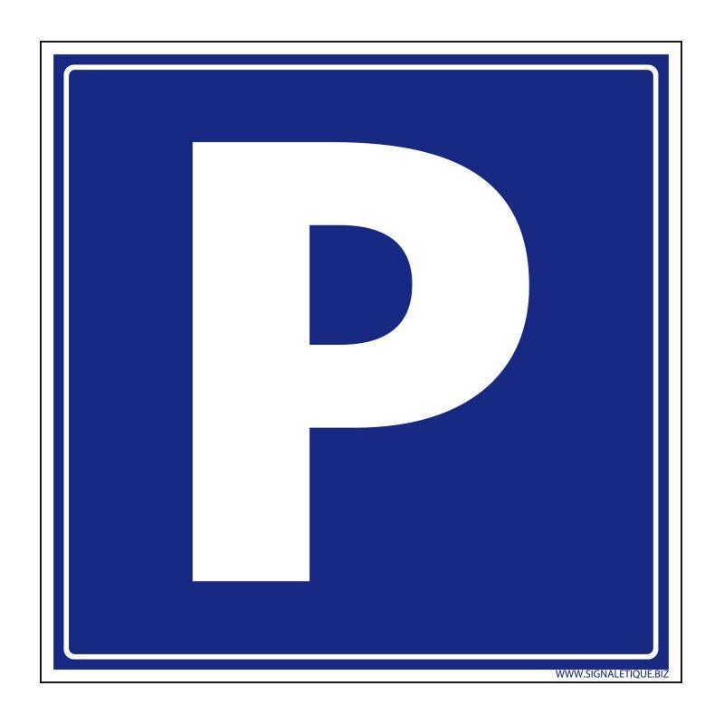 Signalisation de parking / stationnement - Parking