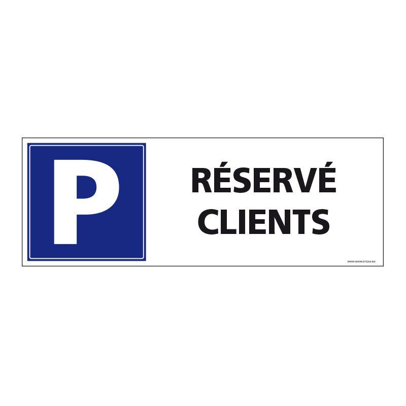 Signalisation de parking / stationnement - Parking réservé clients
