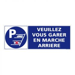 Signalisation de parking / stationnement - Veuillez vous garer en marche arrière