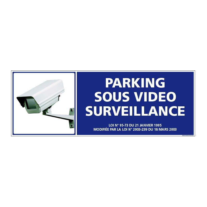 Signalisation de sécurité - Parking sous vidéo surveillance